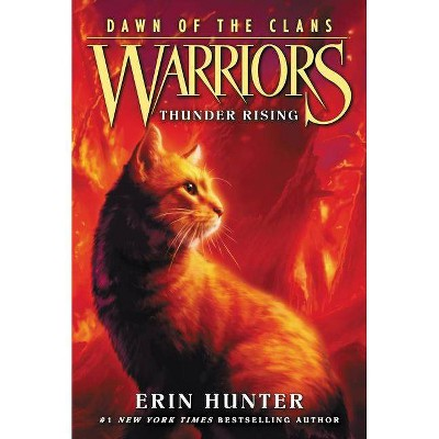 Warriors: Dawn of the Clans #2: Thunder Rising - by  Erin Hunter (Paperback)