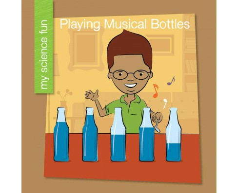 Playing Musical Bottles (Paperback) (Brooke Rowe) - image 1 of 1