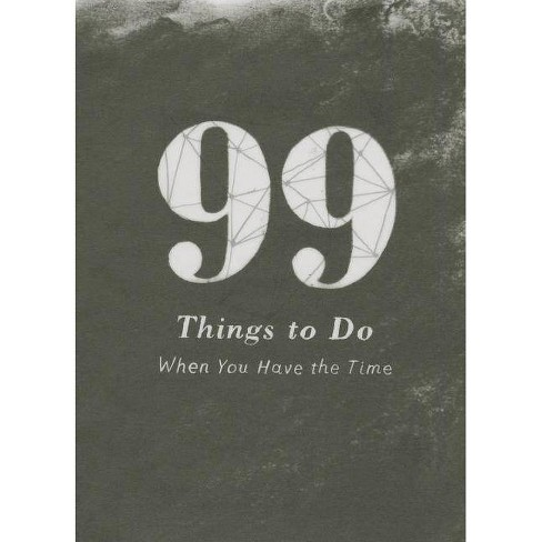 99 Things to Do - by  M H Clark & A D Jameson (Hardcover) - image 1 of 1