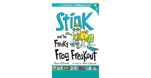 Stink and the Freaky Frog Freakout (Unabridged) (CD/Spoken Word) (Megan McDonald) - image 1 of 1