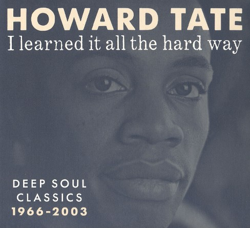 Howard tate - I learned it all the hard way (CD) - image 1 of 1