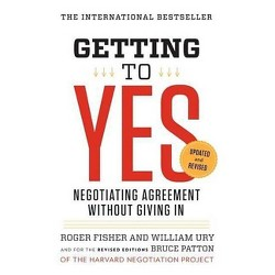 Getting to Yes - 3 Edition by  Roger Fisher & William L Ury & Bruce Patton (Paperback)