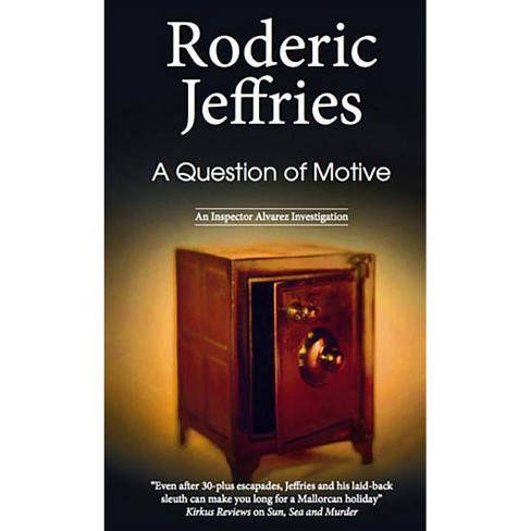 A Question of Motive - (Inspector Alvarez Novels) by  Roderic Jeffries (Hardcover) - image 1 of 1