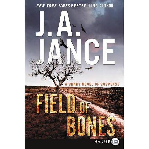 Field of Bones - by  J a Jance (Paperback) - image 1 of 1