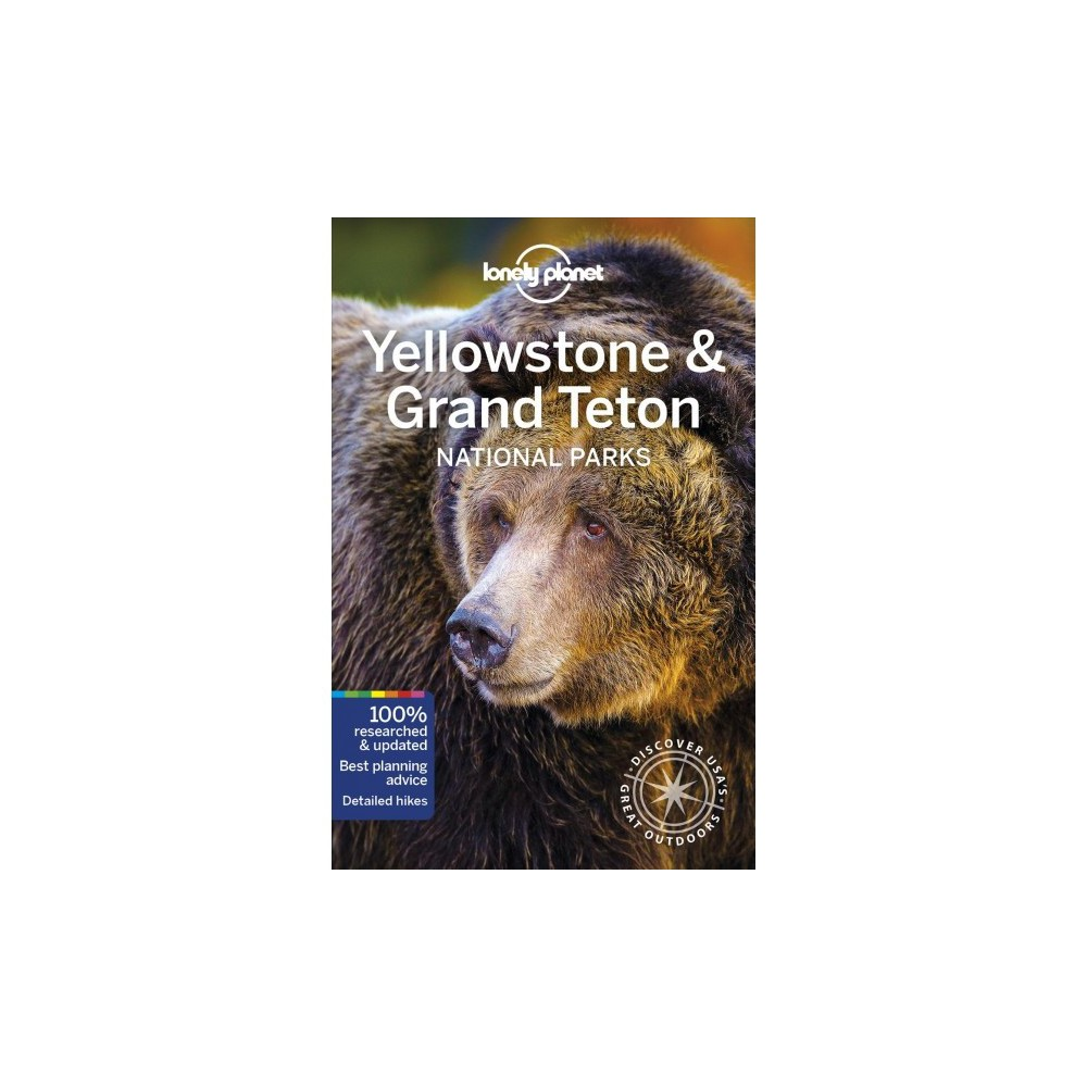 Lonely Planet Yellowstone & Grand Teton National Park - 5 (Paperback)