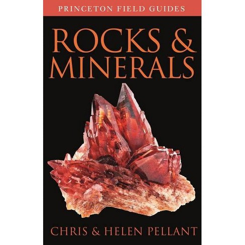 Rocks and Minerals - (Princeton Field Guides) by  Chris Pellant & Helen Pellant (Paperback) - image 1 of 1