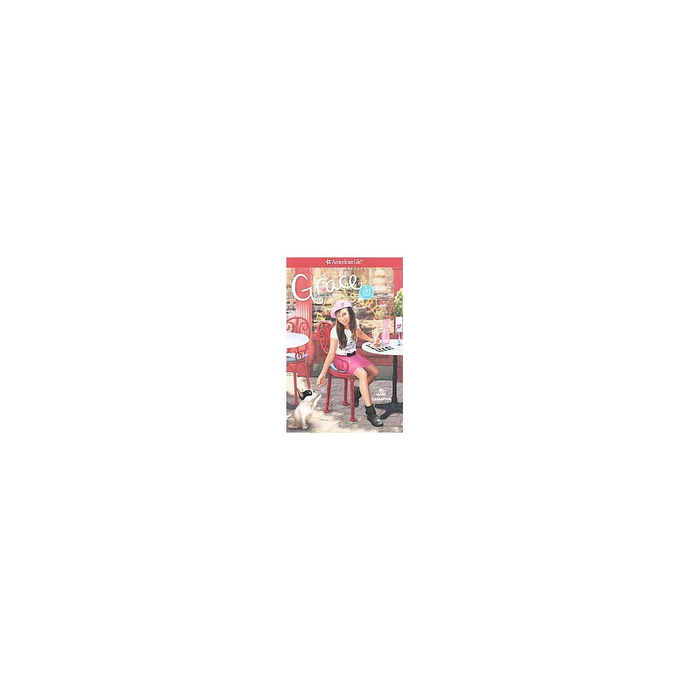 Grace ( American Girl-Girl of the Year) (Paperback) by Mary Casanova