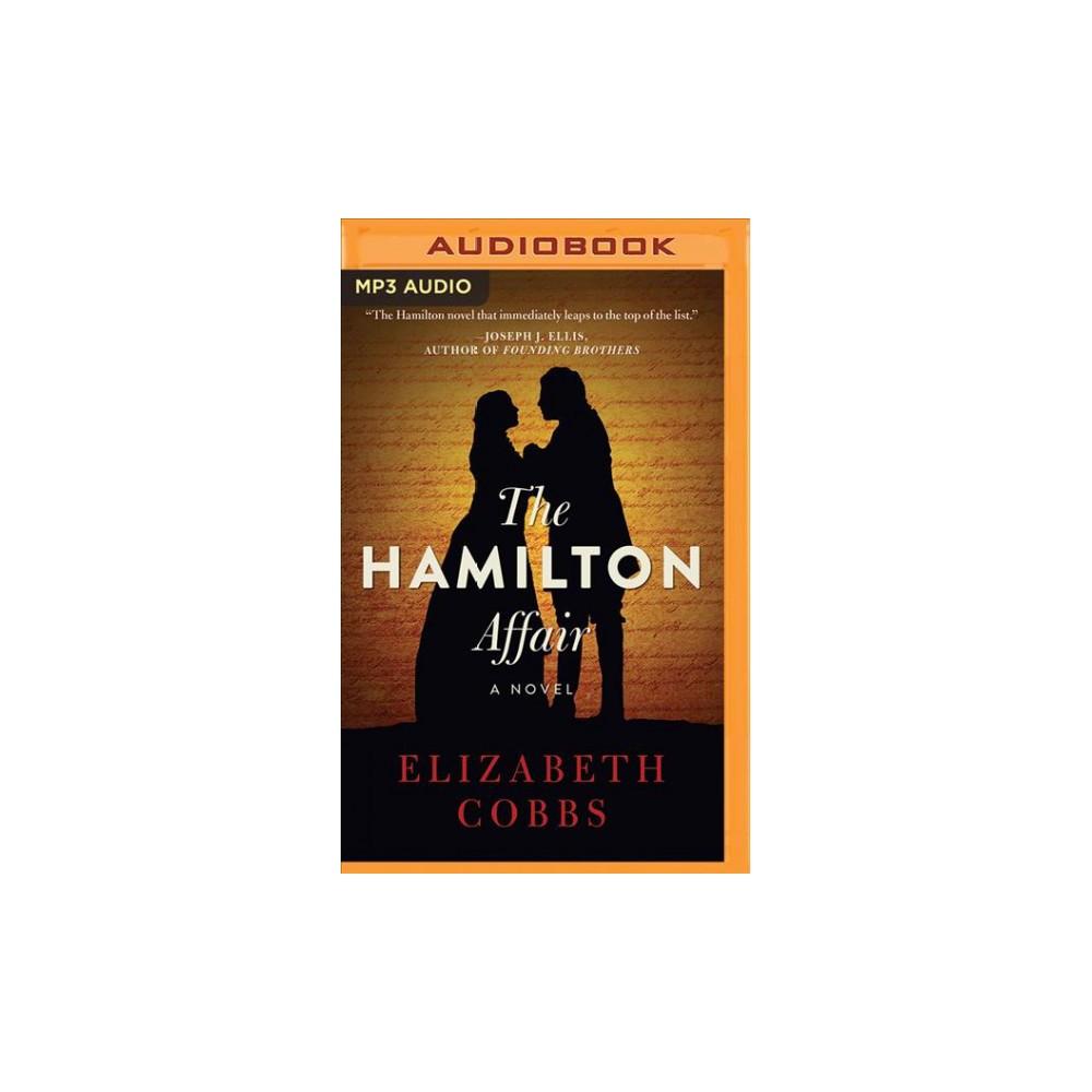 Hamilton Affair - by Elizabeth Cobbs (MP3-CD)