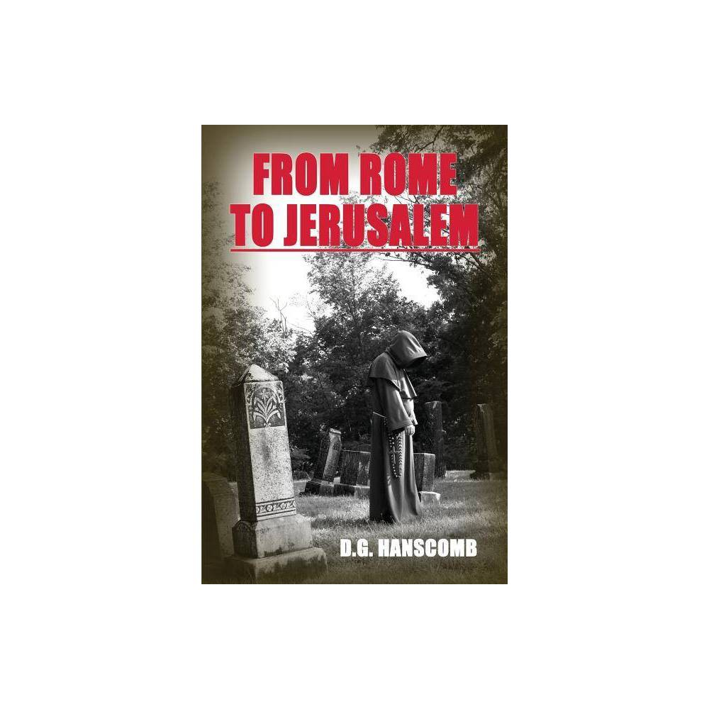 From Rome To Jerusalem By Douglas G Hanscomb Paperback