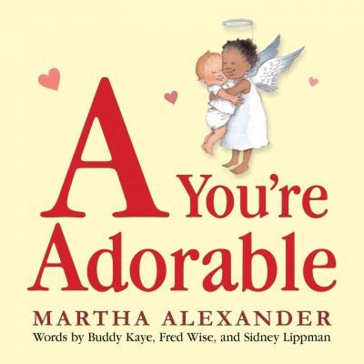 A You're Adorable - by Martha Alexander (Board_book)