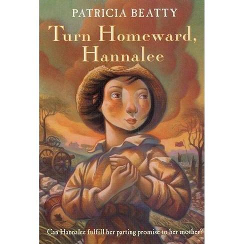 Turn Homeward, Hannalee - by  Patricia Beatty (Paperback) - image 1 of 1