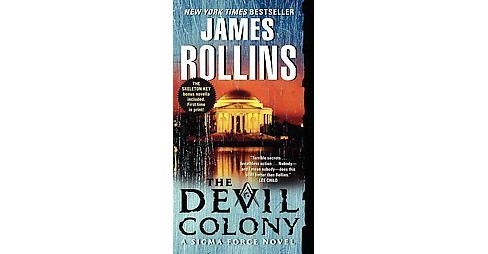 The Devil Colony ( Sigma Force) (Reprint) (Paperback) by James Rollins - image 1 of 1