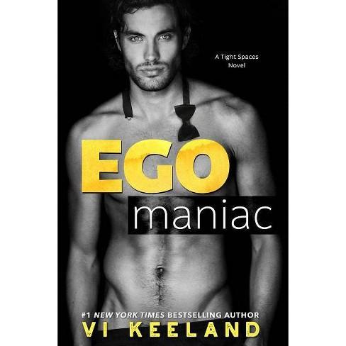 Egomaniac - by  VI Keeland (Paperback) - image 1 of 1