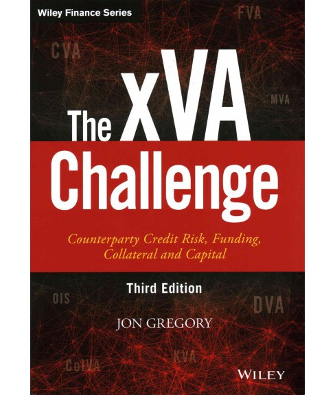 xVA Challenge : Counterparty Credit Risk, Funding, Collateral and Capital (Hardcover) (Jon Gregory) - image 1 of 1