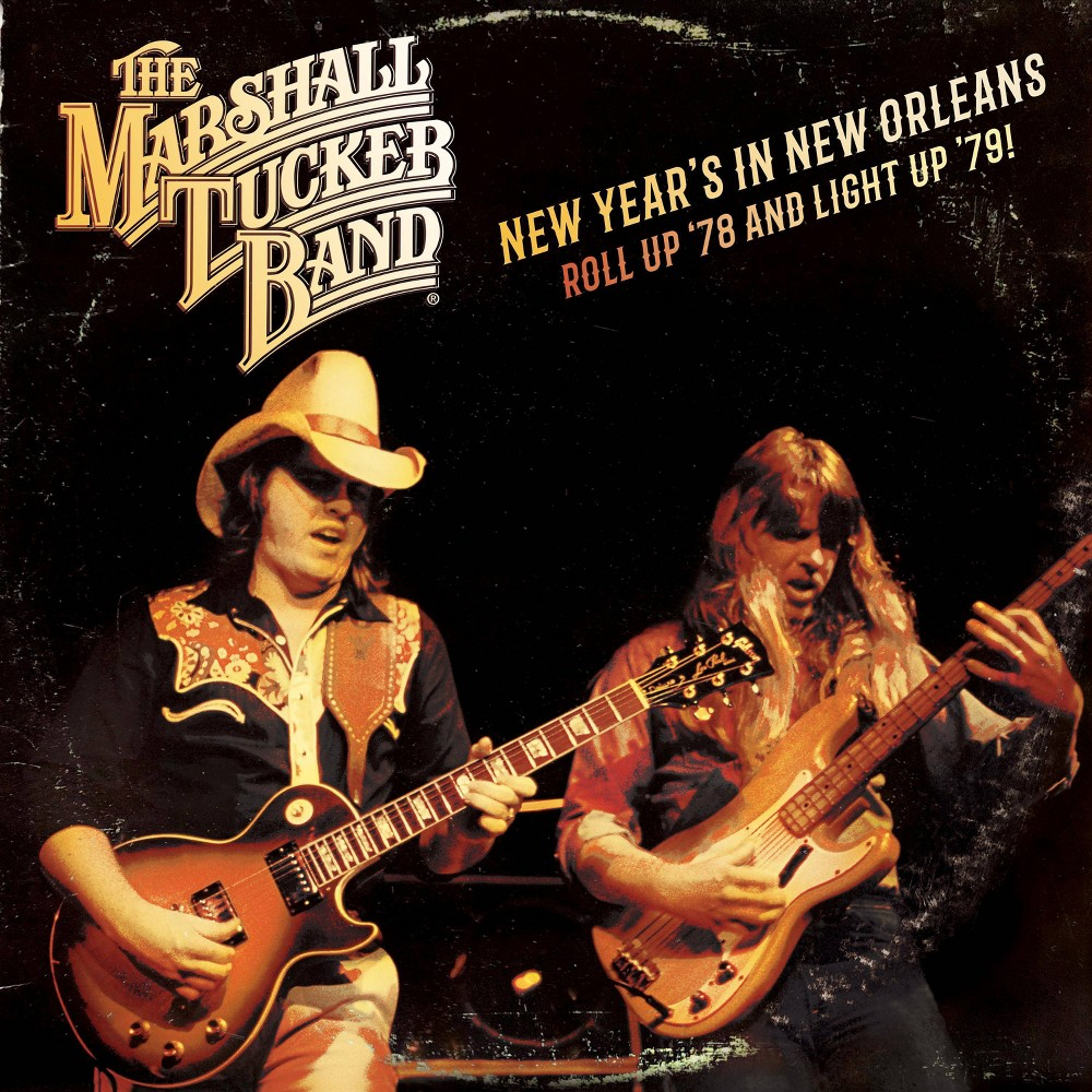 Marshall Tucker Rsd New Year S In New Orleans Roll Up 78 And Light Up 79 Vinyl