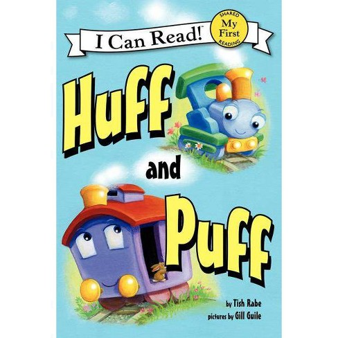 Huff and Puff - (I Can Read Books: My First Shared Reading) by  Tish Rabe (Paperback) - image 1 of 1