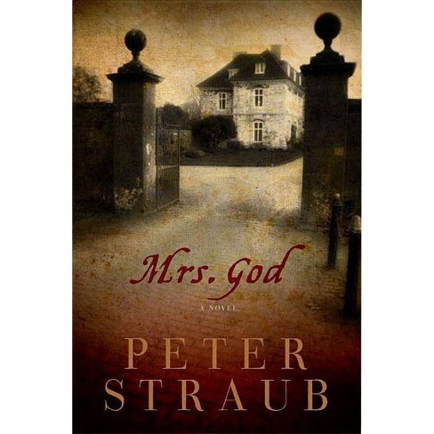Mrs. God - by  Peter Straub (Hardcover) - image 1 of 1
