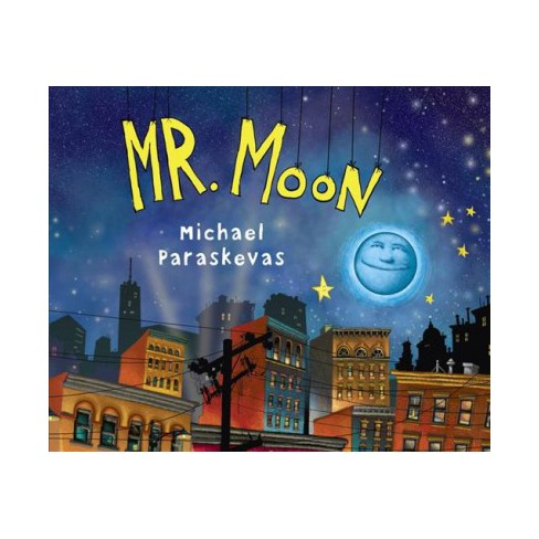Mr. Moon - by  Michael Paraskevas (Board_book) - image 1 of 1