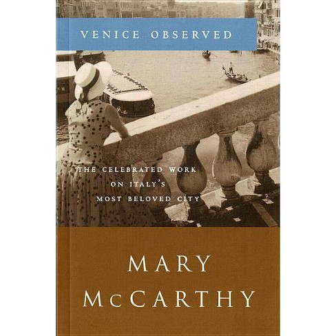 Venice Observed - (Art and Places,) by  Mary McCarthy (Paperback) - image 1 of 1