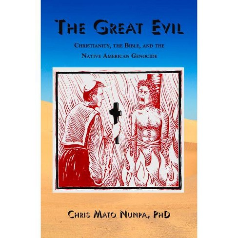 The Great Evil - by  Chris Mato Nunpa (Paperback) - image 1 of 1