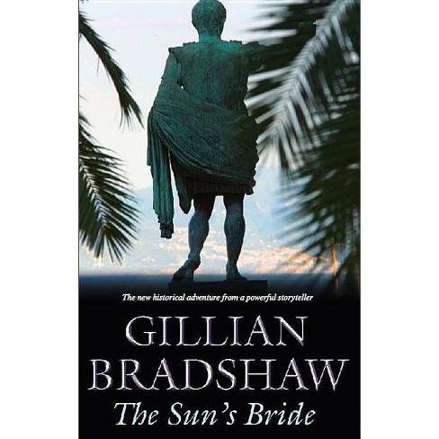 The Sun's Bride - (Severn House Large Print) by  Gillian Bradshaw (Hardcover) - image 1 of 1