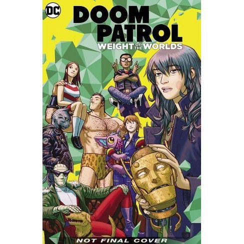 Doom Patrol Vol. 1: Weight of the Worlds - by  Gerard Way & Mikey Way (Hardcover) - image 1 of 1