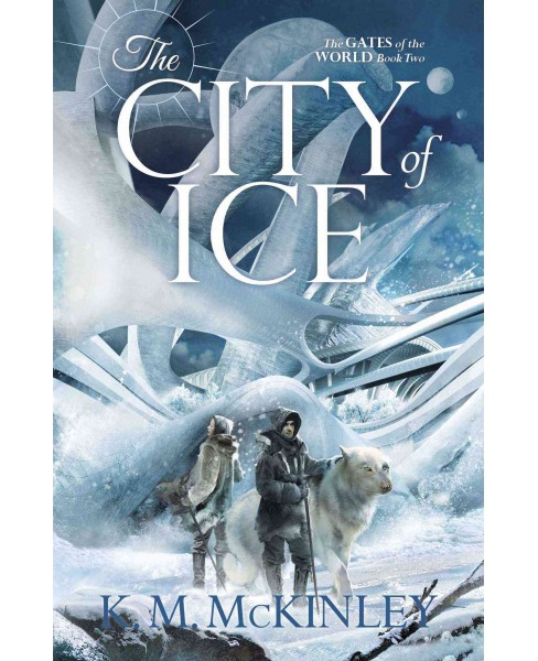 City of Ice (Paperback) (K. M. McKinley) - image 1 of 1
