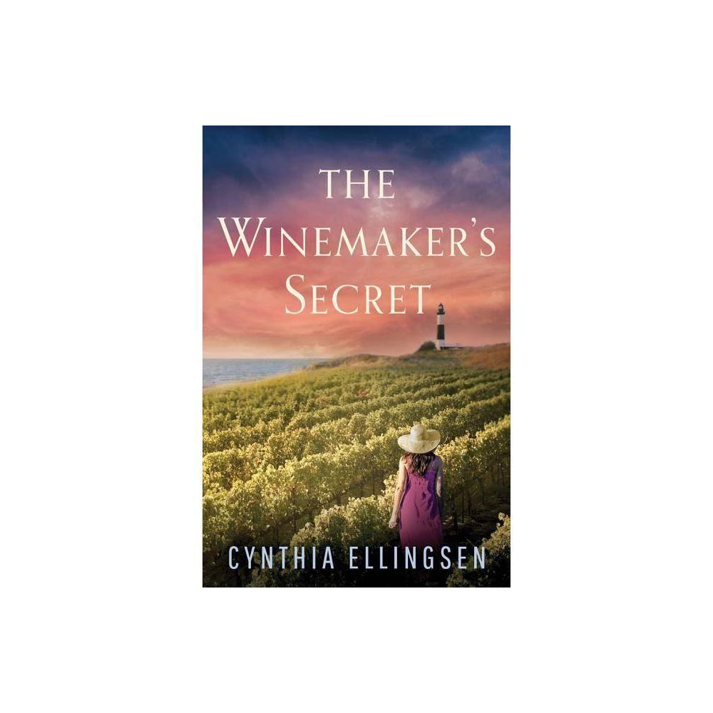 The Winemaker S Secret Starlight Cove Novel By Cynthia Ellingsen Paperback