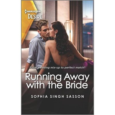 Running Away with the Bride - (Nights at the Mahal) by  Sophia Singh Sasson (Paperback)