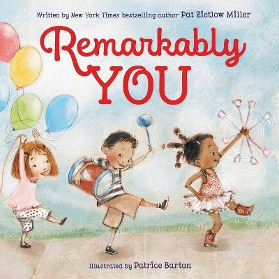 Remarkably You - by  Pat Zietlow Miller (Hardcover)