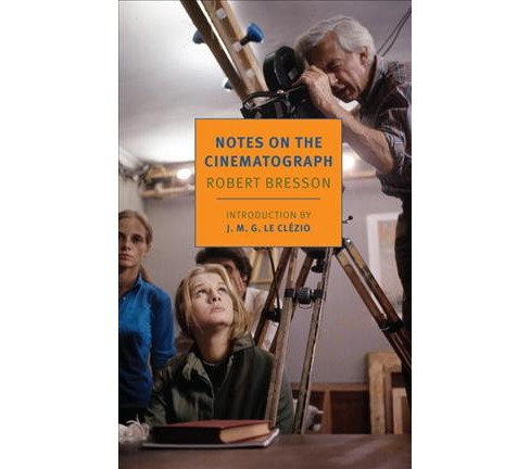 Notes on the Cinematograph (Paperback) (Robert Bresson) - image 1 of 1