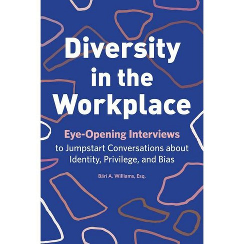 Diversity in the Workplace - by  B�r� a Williams (Paperback) - image 1 of 1
