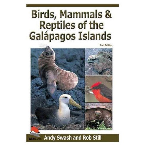 Birds, Mammals, and Reptiles of the Gal�pagos Islands - 2 Edition by  Andy Swash & Rob Still - image 1 of 1