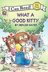 Little Critter: What a Good Kitty (Paperback)by Mercer Mayer
