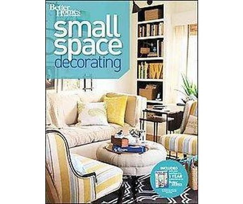 Better Homes and Gardens Small Space Decorating (Paperback) - image 1 of 1