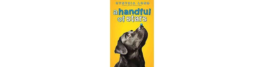 Handful of Stars (Hardcover) (Cynthia Lord)