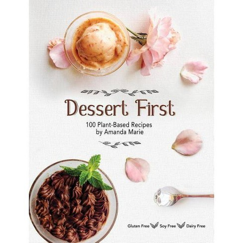 Dessert First - by  Amanda Marie (Hardcover) - image 1 of 1