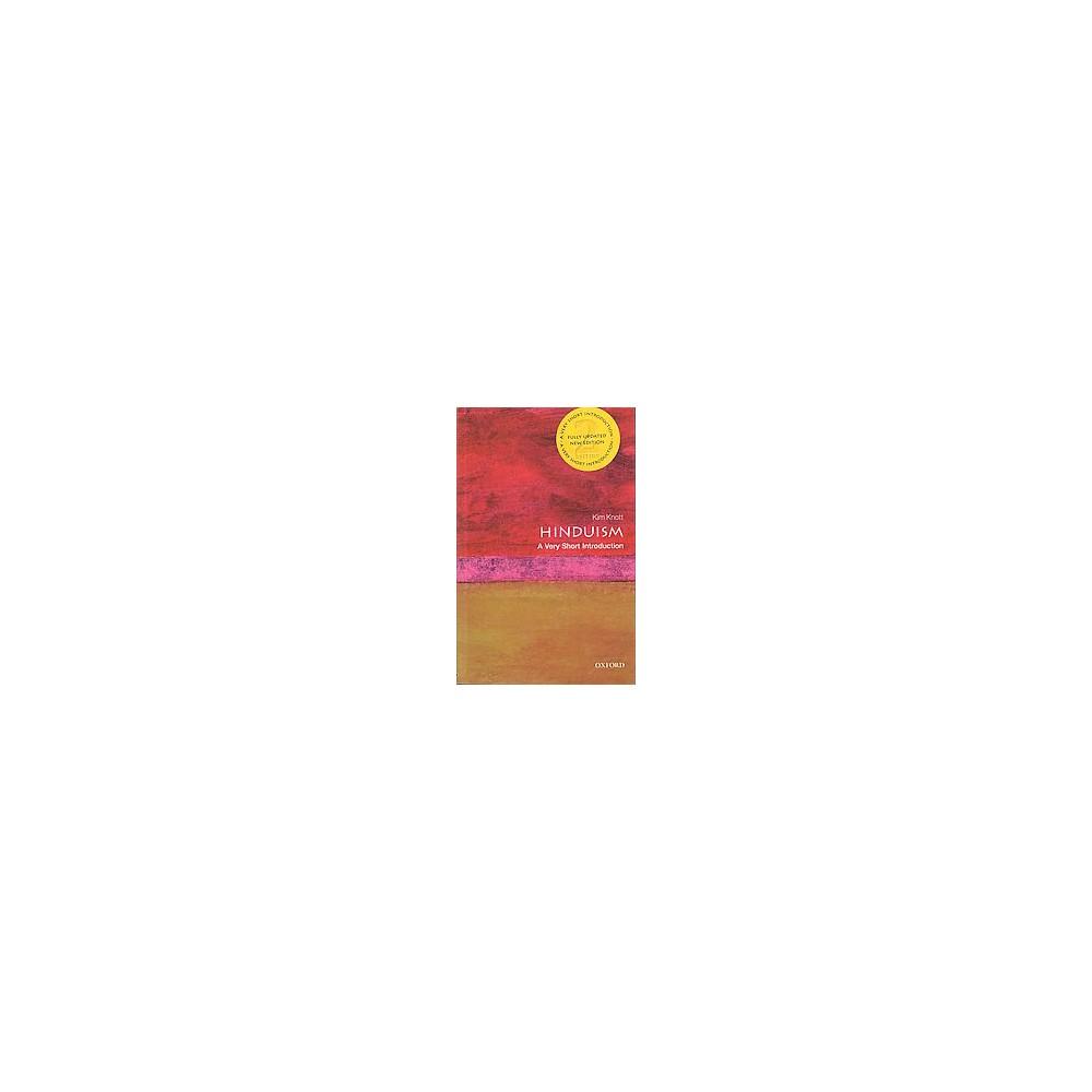 Hinduism : A Very Short Introduction (Paperback) (Kim Knott)