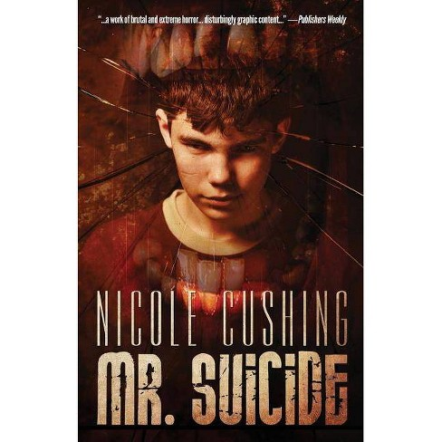 Mr. Suicide - by  Nicole Cushing (Paperback) - image 1 of 1