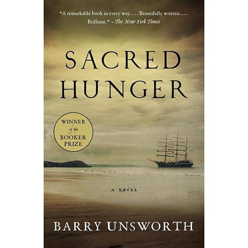 Sacred Hunger - by  Barry Unsworth (Paperback) - image 1 of 1