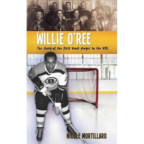 Willie O'Ree - (Lorimer Recordbooks) by  Nicole Mortillaro (Hardcover) - image 1 of 1