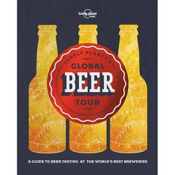 Lonely Planet's Global Beer Tour (Hardcover) (Lonely Planet Food)