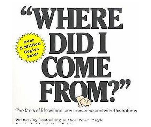 Where Did I Come from (Paperback) (Peter Mayle) - image 1 of 1
