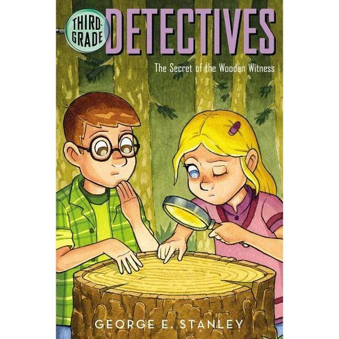 The Secret of the Wooden Witness - (Third Grade Detectives) by  George E Stanley (Paperback) - image 1 of 1