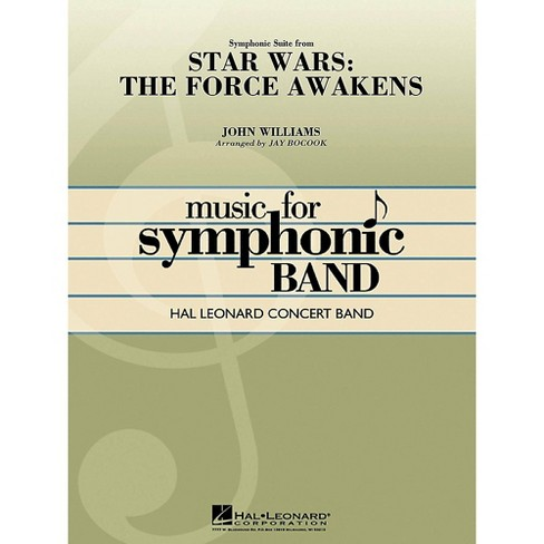 Hal Leonard Symphonic Suite from Star Wars: The Force Awakens Concert Band Series, Level 4 - image 1 of 1