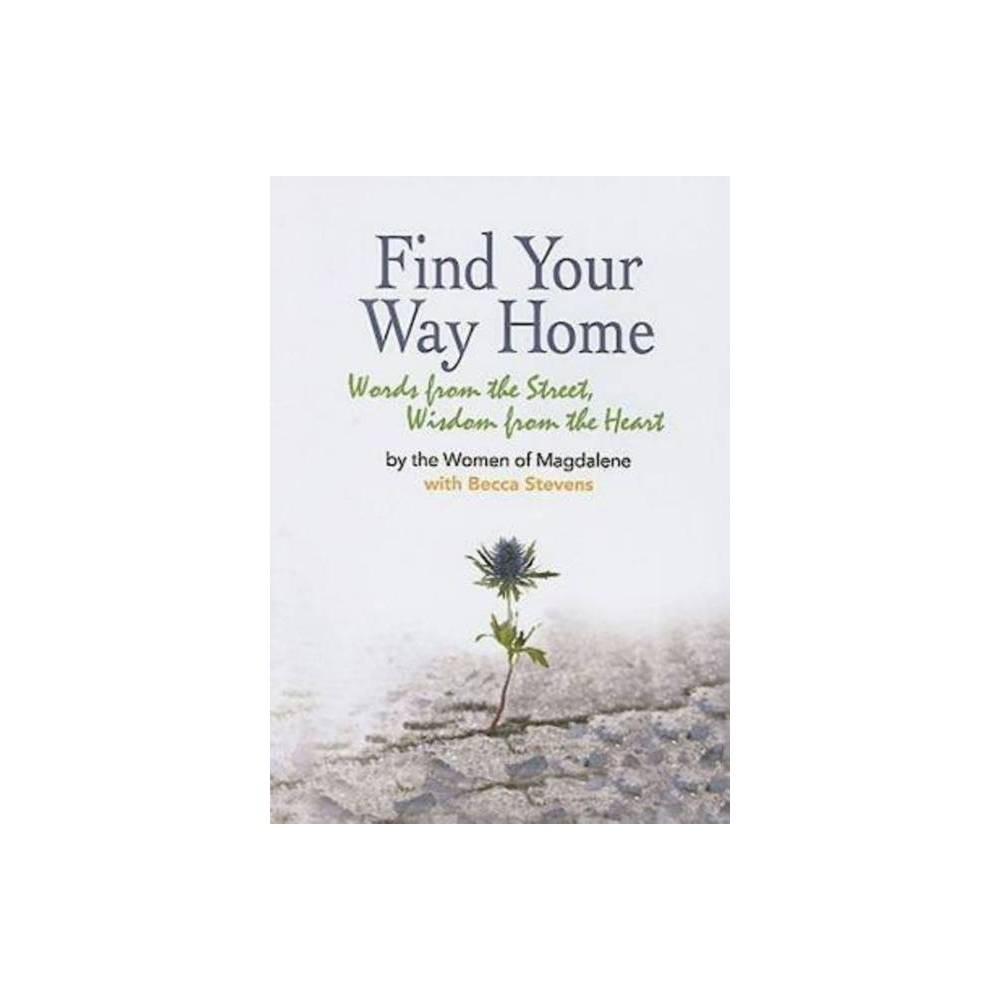 Find Your Way Home By Becca Stevens Paperback
