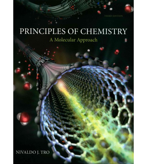 Principles of Chemistry : A Molecular Approach (Hardcover) (Nivaldo J. Tro) - image 1 of 1