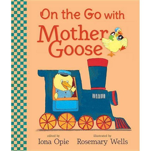 On the Go with Mother Goose - (My Very First Mother Goose) by  Iona Opie (Board_book) - image 1 of 1