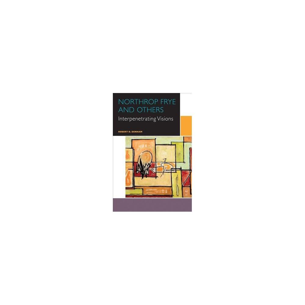 Northrop Frye and Others : Interpenetrating Visions - by Robert D. Denham (Paperback) Robert D. Denham poursuit son examen d'écrivains etautres influences qui ont marqué l'éminent critiqueNorthrop Frye, mais sur lesquels celui-ci n'avait pasconsacré de réflexions très développées. Le premier chapitre porte sur la lecture que fait Frye dePatanjali, le fondateur de la philosophie du yoga hindou,et le deuxième, sur le mythographe culturel GiambattistaVico, l'histoire littéraire et le langage poétique. Frye s'intéressait aux arts visuels et à la musique etDenham approfondit l'influence de J.S. Bach sur Frye. Lechapitre sur Tolkien porte sur la tendance en histoirelittéraire de passer de l'ironie au mythe, mais aussi surl'ascendant de Tolkien sur la fiction fantaisiste de Frye. Dans les chapitres suivants, Denham explore lapréférence de Frye pour le romantique et sa critique duréalisme, qui trouvent écho chez Oscar Wilde, de mêmeque leur conviction, partagée, de l'importance de l'art,et de la critique comme étant aussi créative que lalittérature. L'admiration de Frye pour le conceptd'interpénétration présenté dans le Science in theModern World de Whitehead est devenue un élémentclé des réflexions de Frye sur la portée de la littératureet de la religion. Denham explore aussi le lien entre Frye et Martin Buber,dont la méditation I and Thou l'a beaucoup inspiré, etcelui entre Frye et R.S. Crane, qui parle beaucoupd'Aristote dans son ouvrage The Languages of Criticismand the Structure of Poetry. Le chapitre 9 explore larelation entre Frye et son tuteur d'Oxford, EdmundBlunden, alors que le dernier chapitre porte sur Frye etM.H. Abrams, et notamment sur le projet critique deFrye compris à la lumière du cadre sur la théorie critiquedéveloppé par Abrams dans The Mirror and the Lamp.