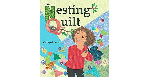 Nesting Quilt (Hardcover) (Cathryn Falwell) - image 1 of 1